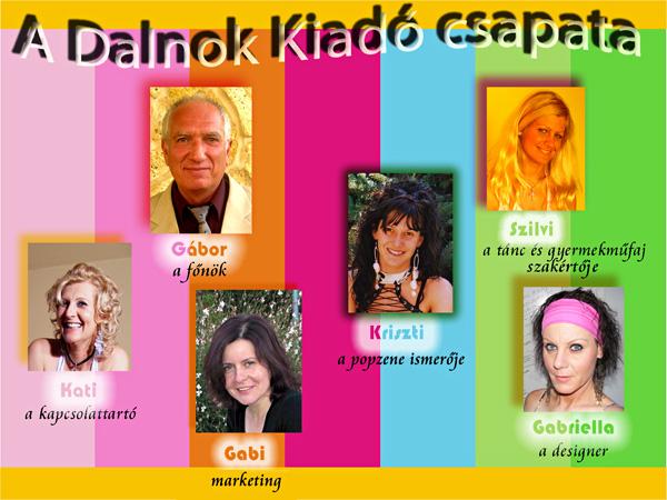 Dalnok Kiadó csapata