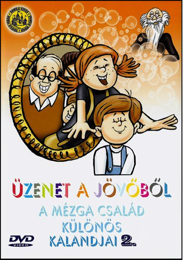 Üzenet a jövőből: A Mézga család különös kalandjai 2. (DVD)