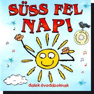 Süss fel nap! CD