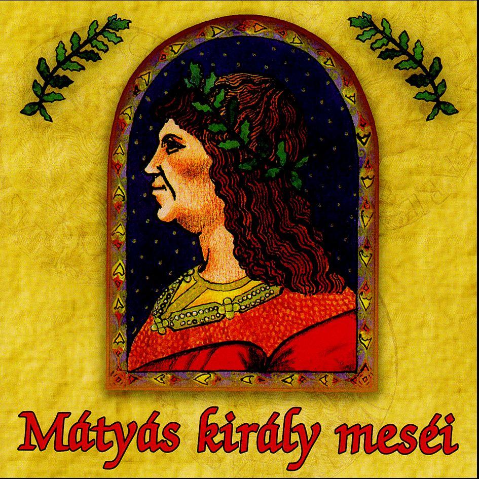 Mátyás király meséi (CD)