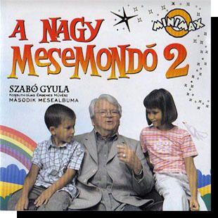 Szabó Gyula: A nagy mesemondó 2. CD