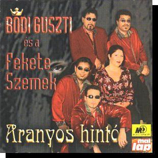 Bódi Guszti-Nagyecsedi: Aranyos hintó CD