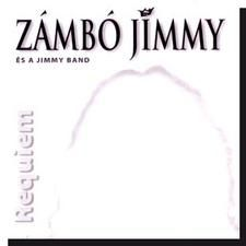 Zámbó Jimmy és a Jimmy Band: Requiem CD