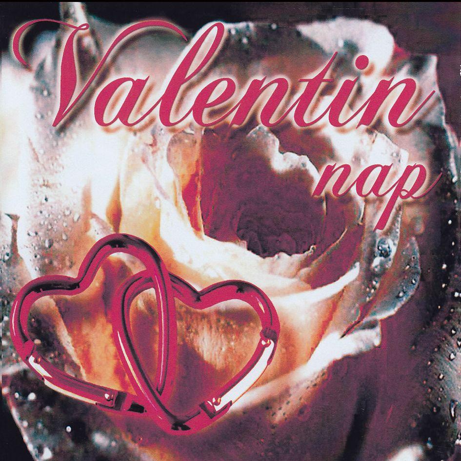 Valentin nap: Szerelmes dalok (CD)