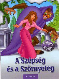 Kedvenc meséim: A Szépség és a Szörnyeteg (könyv)