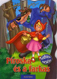 Kedvenc meséim: Piroska és a farkas (könyv)