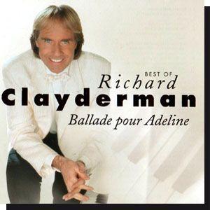 Best of Richard Clayderman: Ballade pour Adeline (CD)