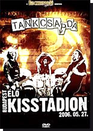 Tankcsapda Élő Kisstadion 2006. (DVD)