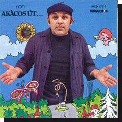 Hofi Géza: Akácos út (CD)