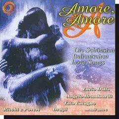 Amore Amore - Die schönsten Italienischen Love Songs (CD)