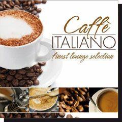 Caffe Italiano Finest Lounge Selection (CD)