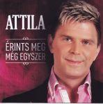 Attila: Érints meg még egyszer (CD)