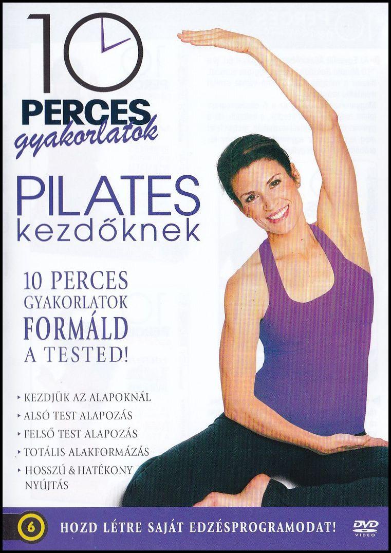 10 perces gyakorlatok Pilates kezdőknek (DVD)