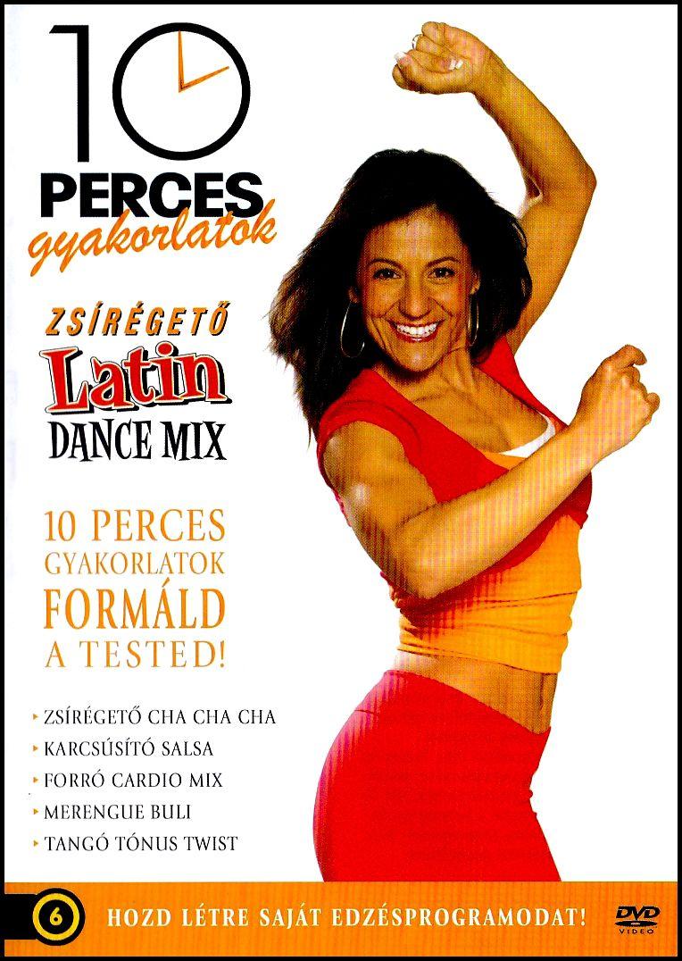 10 perces gyakorlatok Zsírégető Latin Dance mix (DVD)