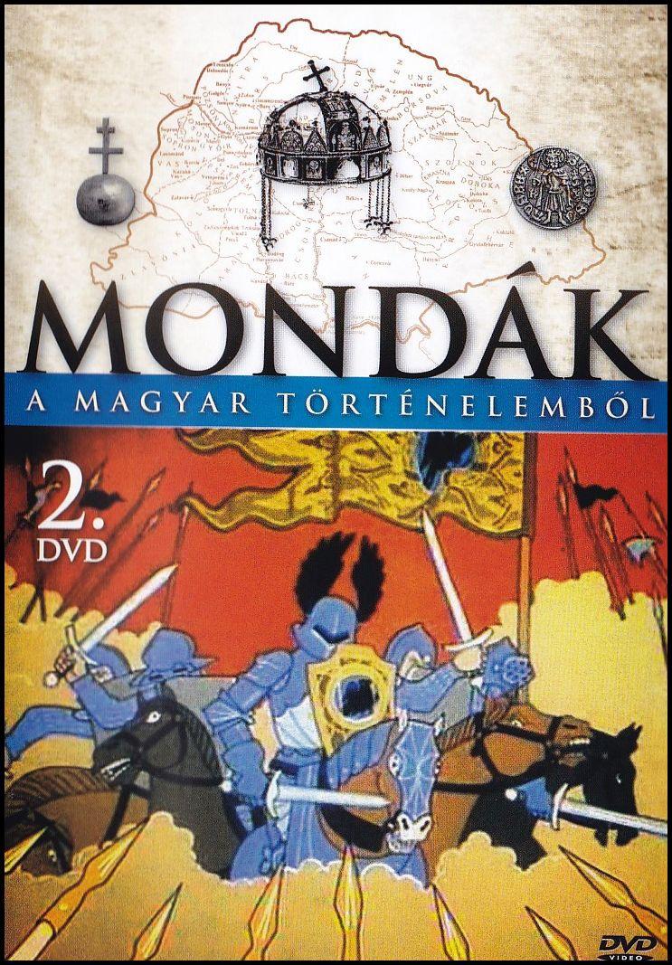 Mondák a magyar történelemből 2. (DVD)