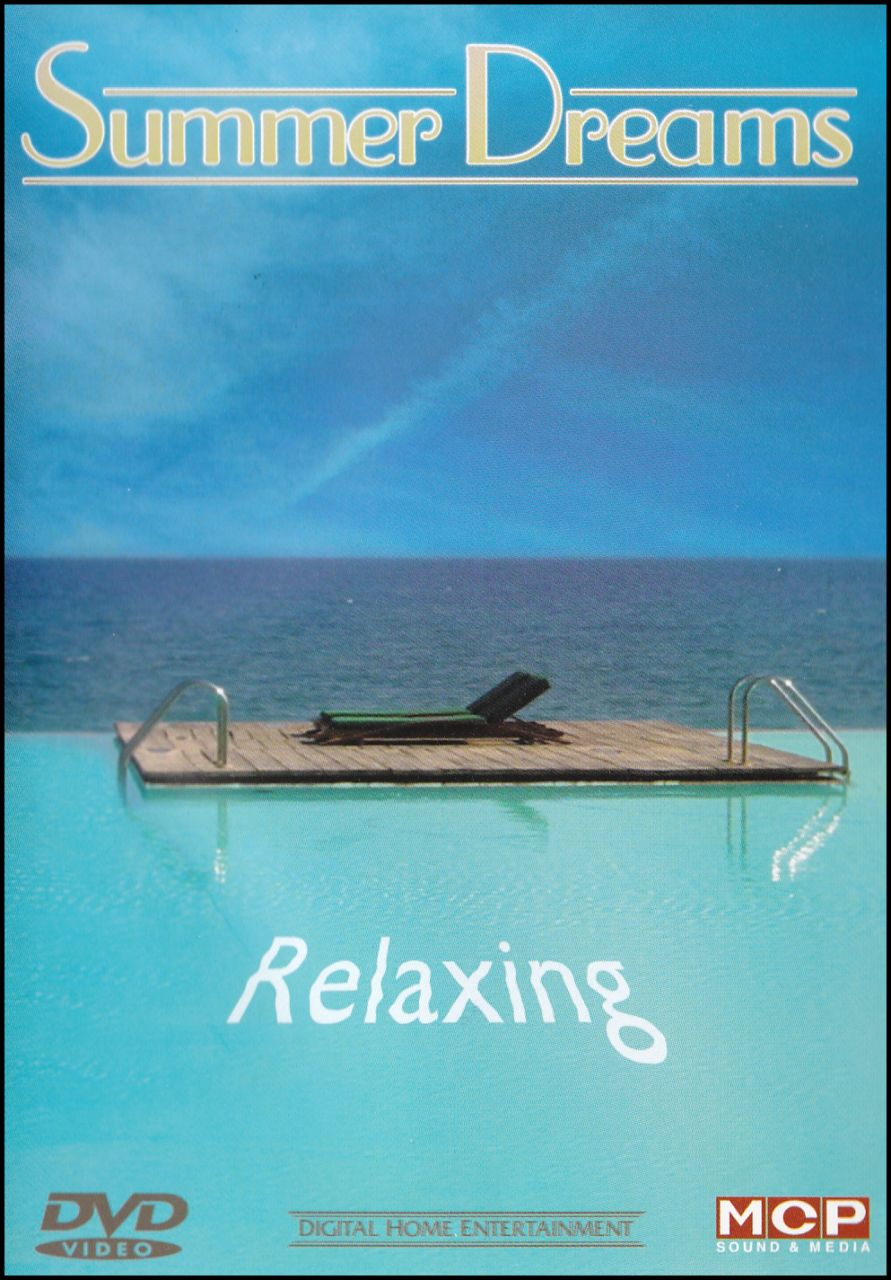 Summer Dreams: Relaxing (DVD)