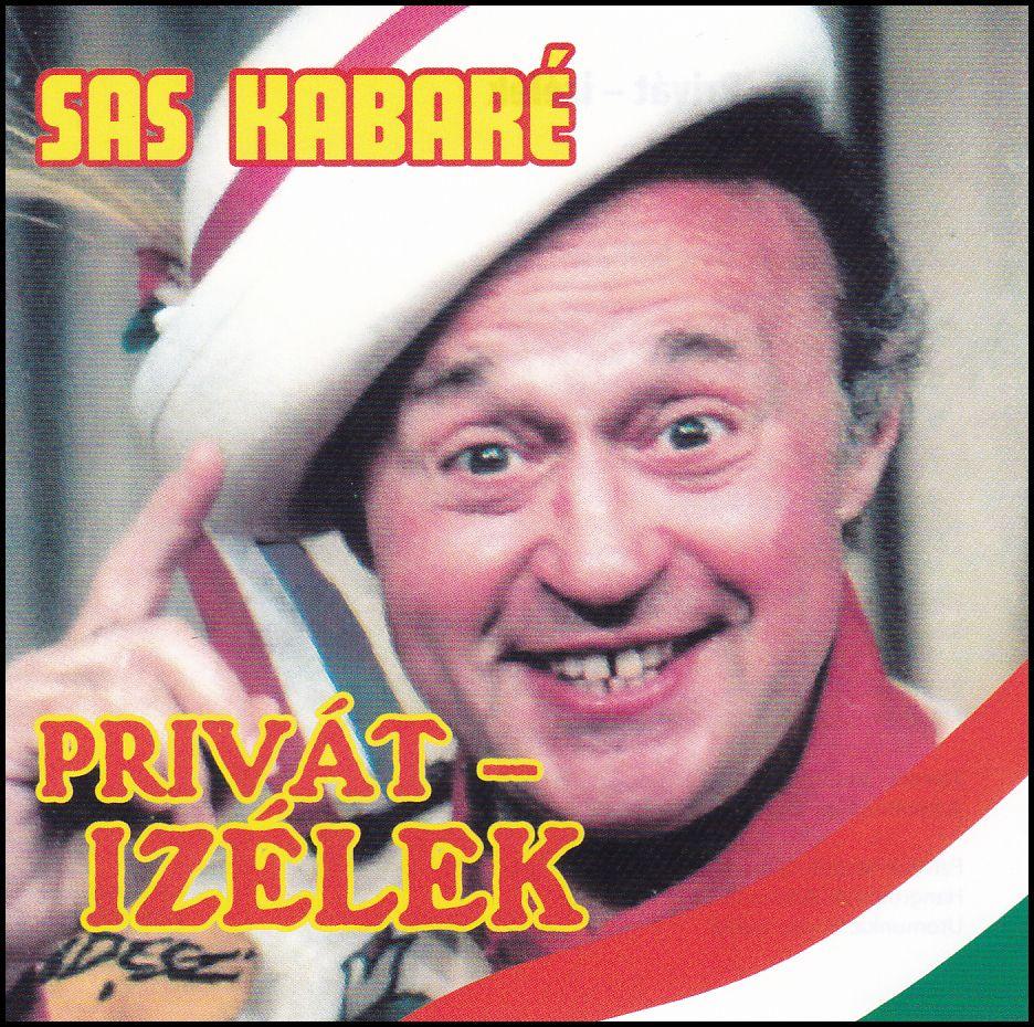 Sas Kabaré: Privát-izélek (CD)