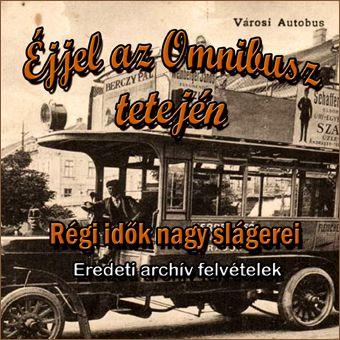 Éjjel az omnibusz tetején (CD)