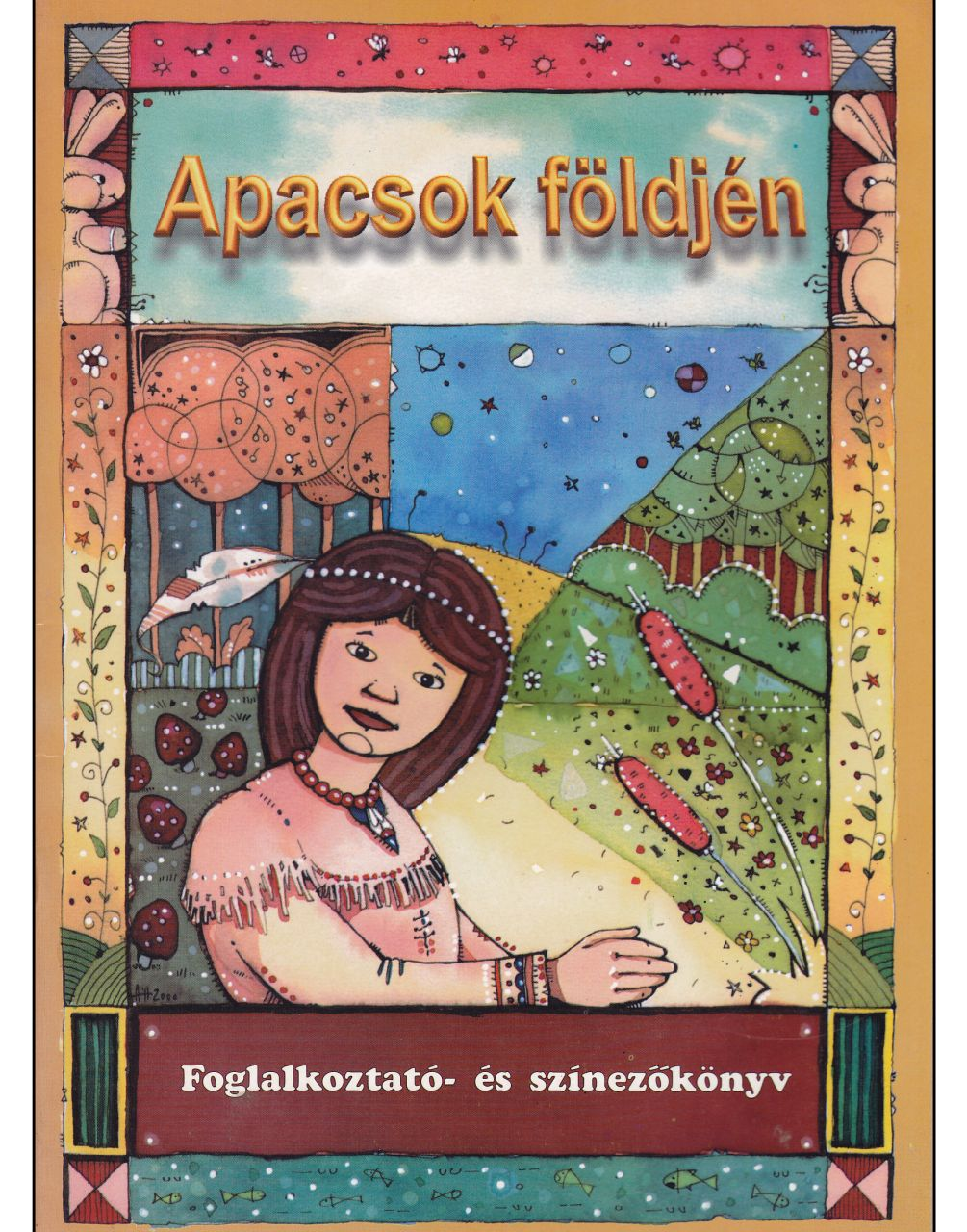 Apacsok földjén – Foglalkoztató- és színezőkönyv (könyv)