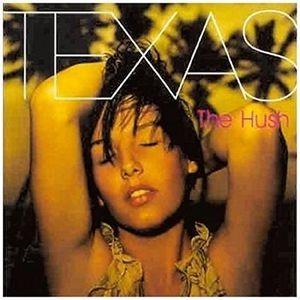 Texas: The Hush (CD)