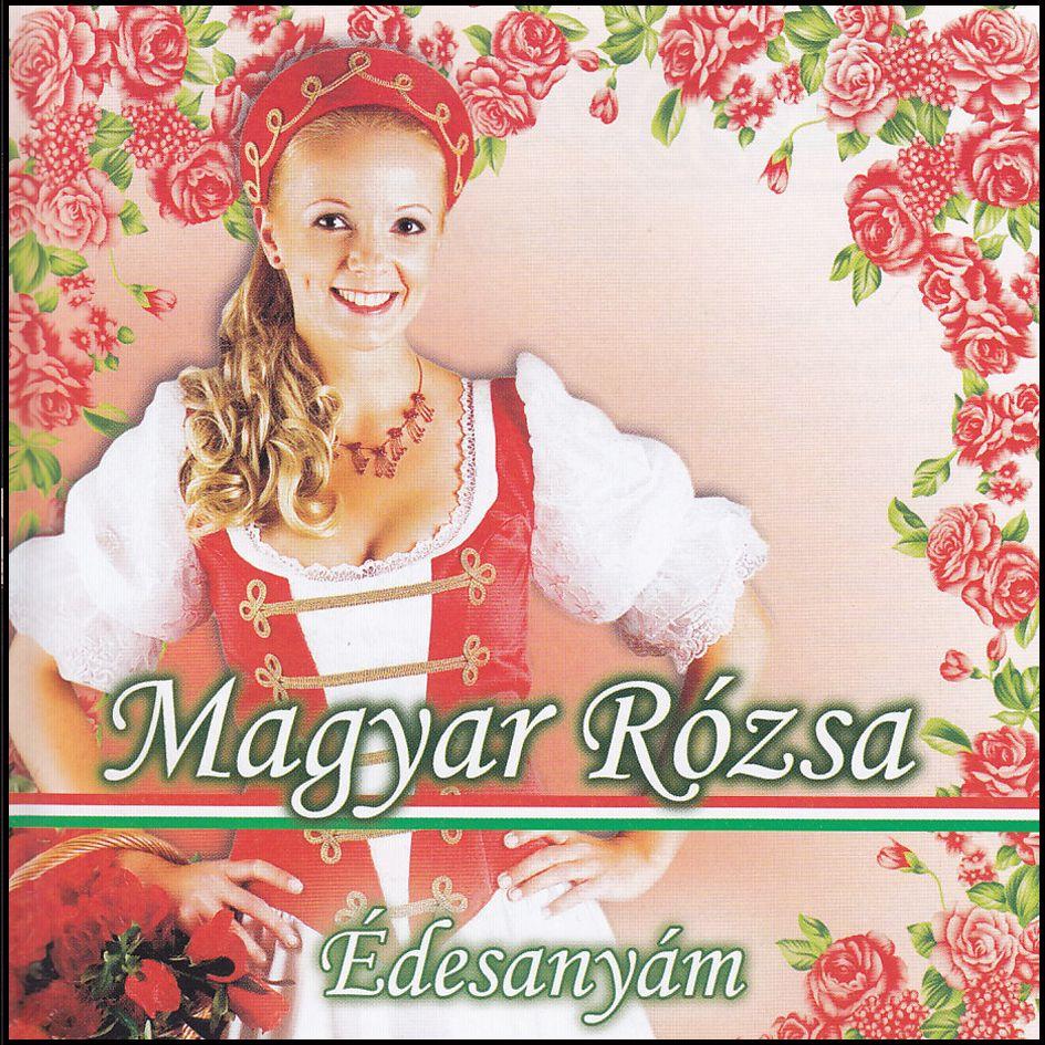 Magyar Rózsa: Édesanyám (CD)