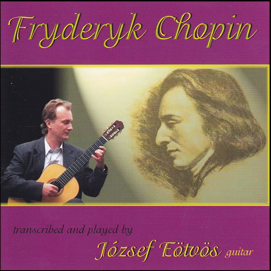 Chopin: József Eötvös guitar (CD)