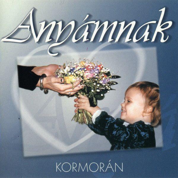 Kormorán: Anyámnak (CD)