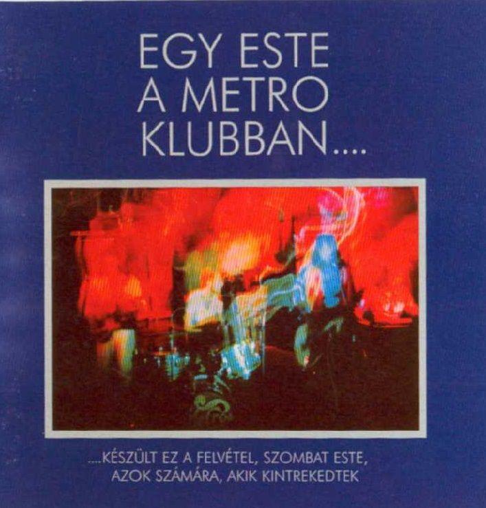 METRÓ: Egy este a Metró Klubban (CD)