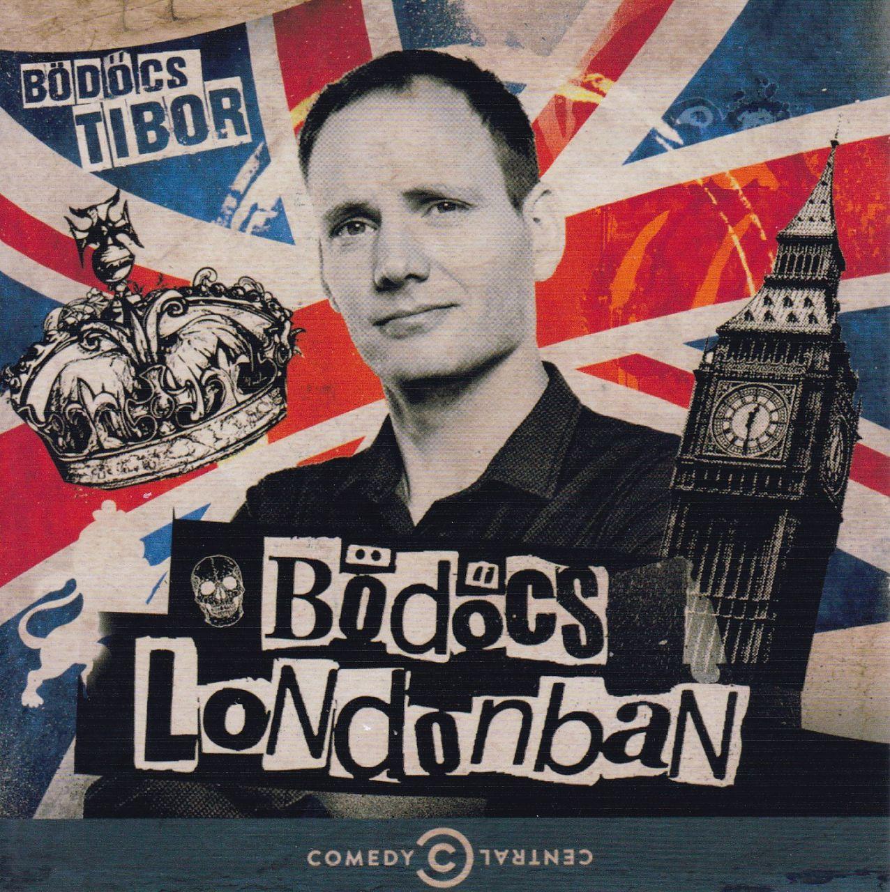 Bödőcs Tibor: Bödőcs Londonban (CD)