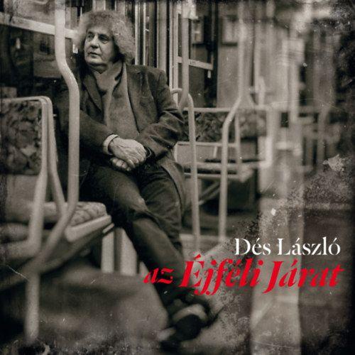 Dés László: Az éjféli járat (CD)