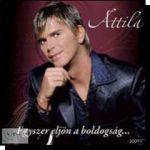 Attila: Egyszer eljön a boldogság (CD)