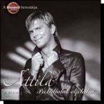 Attila: Próbállak elfeledni (CD)