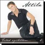Attila: Érted születtem (CD)