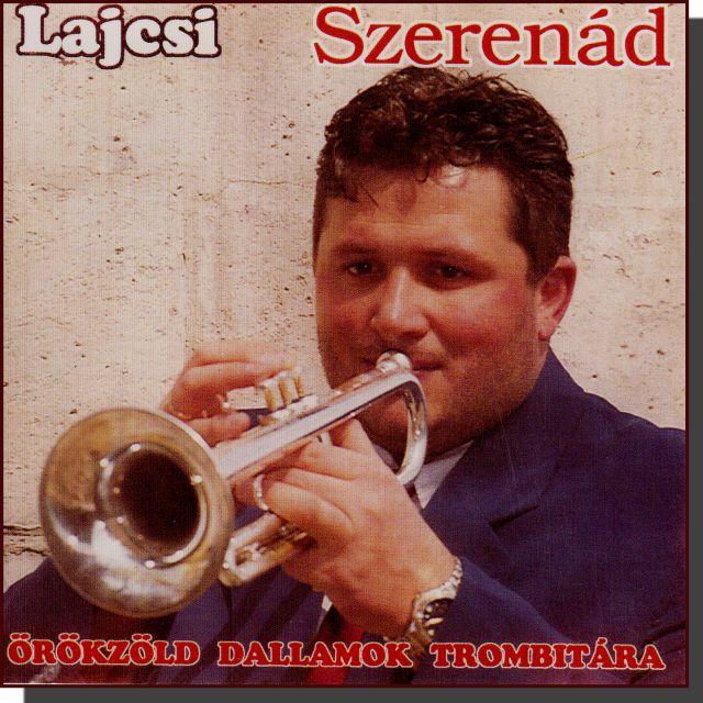Lagzi Lajcsi: Szerenád (CD)