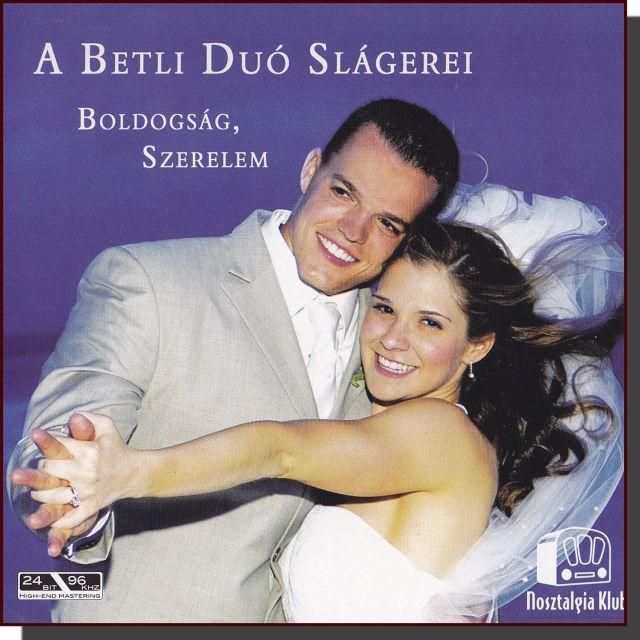 Betli duó legnagyobb slágerei: Boldogság szerelem (CD)