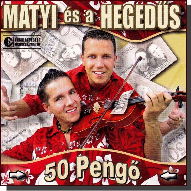 Matyi és a hegedűs: 50 pengő (CD)
