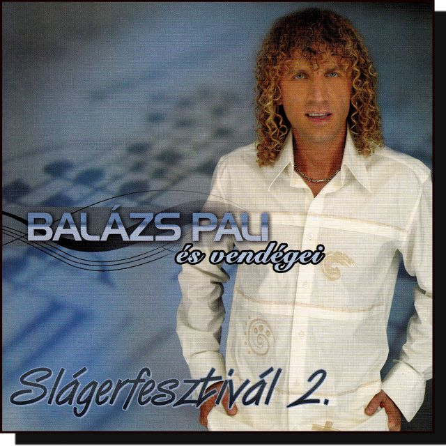 Balázs Pali és vendégei: Slágerfesztivál 2. (CD)