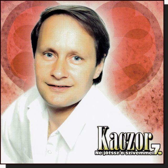 Kaczor 7.: Ne játssz a szívemmel (CD)