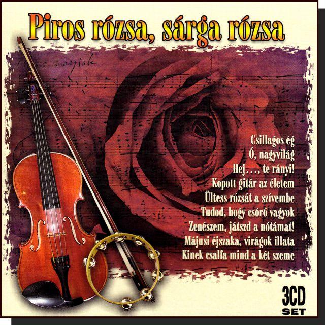 Piros rózsa, sárga rózsa (3 CD) Rózsa Ignác és zenekara