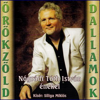 Nógrádi Tóth István: Örökzöld dallamok (CD)