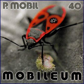 P. Mobil 40: Mobileum (CD)