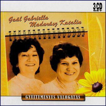 Gaál Gabriella, Madarász Katalin : Gyűjteményes válogatás (3 CD)