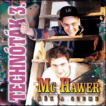 Mc Hawer: Technóták 3. (CD)
