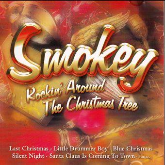 Smokey: Rockin' Around The Christmas Tree (CD)