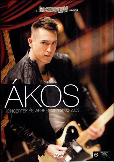 Ákos (DVD) Koncertek és werkfilmek 2000-2009