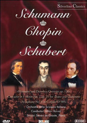 Schumann - Chopin - Schubert (DVD)