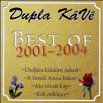 1119212d7e Dupla Kávé: Best of (CD) - Dalnok Kiadó Zene- és DVD Áruház, Mulatós ...