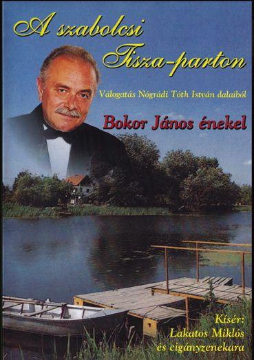 Bokor János: A szabolcsi Tisza-parton (DVD)