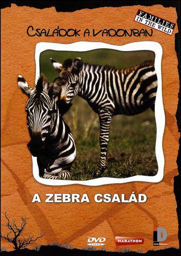 Családok a Vadonban - A zebra család (DVD)