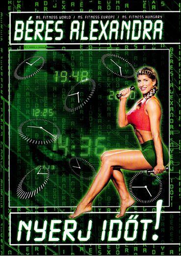 Béres Alexandra: Nyerj időt! (DVD)